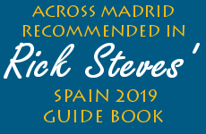 Across Madrid recommended in Rick Steves' Spain 2019 Guide Book